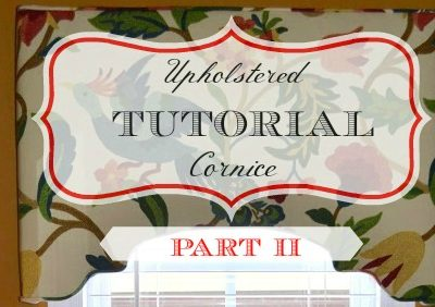 How to Make an Upholstered Cornice – Part II