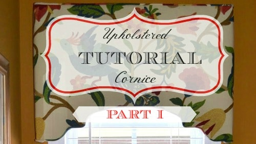 How to make an upholster cornice - Part I via Worthing Court
