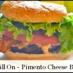 Recipe: Pimento Cheese Bacon Burgers