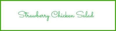 Strawberry Chicken Salad graphic.