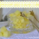 Recipe: Lemon Infused Sugar Cubes