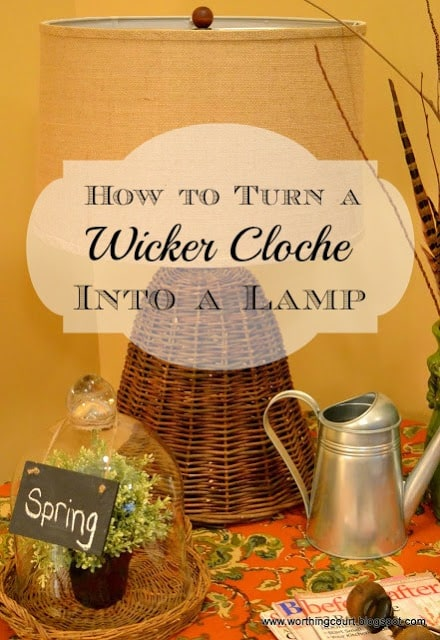 How To Turn A Wicker Cloche Into A Lamp