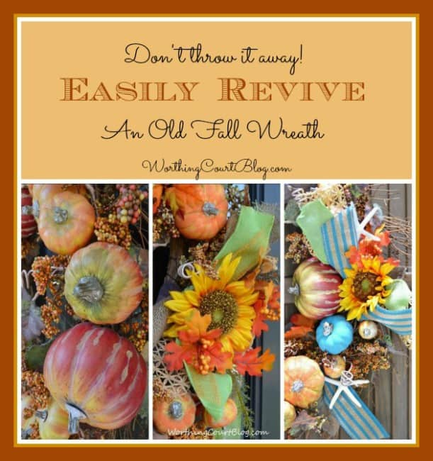 How to easily revive and get more life out of an old fall wreath