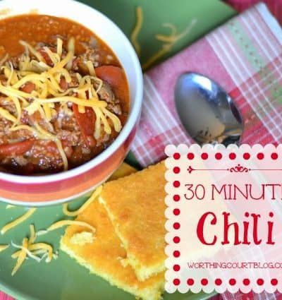 Worthing Court: Delicious 30 Minute Chili