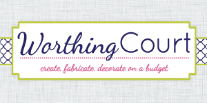 Worthing Court blog: Create, fabricate and decorate on a budget