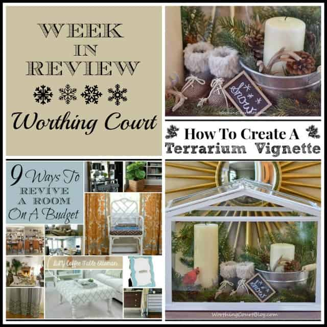 Week In Review: A Winter Vignette, How To Create A Vignette In A Terrarium, 9 Ways To Revive A Room {Without Spending A Lot Of Money}