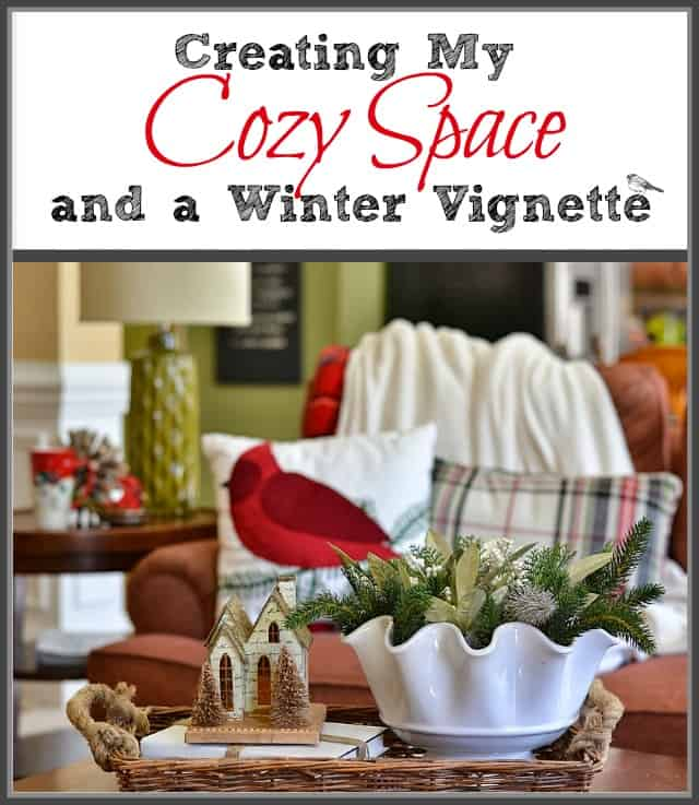 A cozy spot and a winter vignette