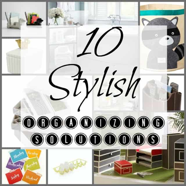 Worthing Court: If you're ready to move beyond the world of plastic bins and baskets, here are 10 stylish organizing solutions