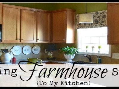 Adding farmhouse style to my kitchen
