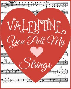 Free Valentine's printable: You Pull My Heartstrings