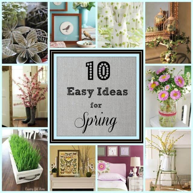Roundup of 10 easy ways to add a pop of Spring to your home