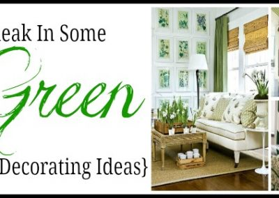 Sneak In Some Green : Room Decorating Ideas