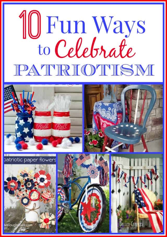 10 Fun Ways To Celebrate Patriotism