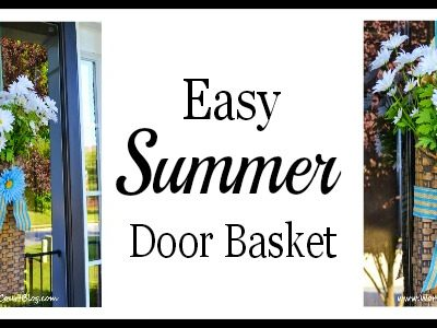 Easy summer door basket