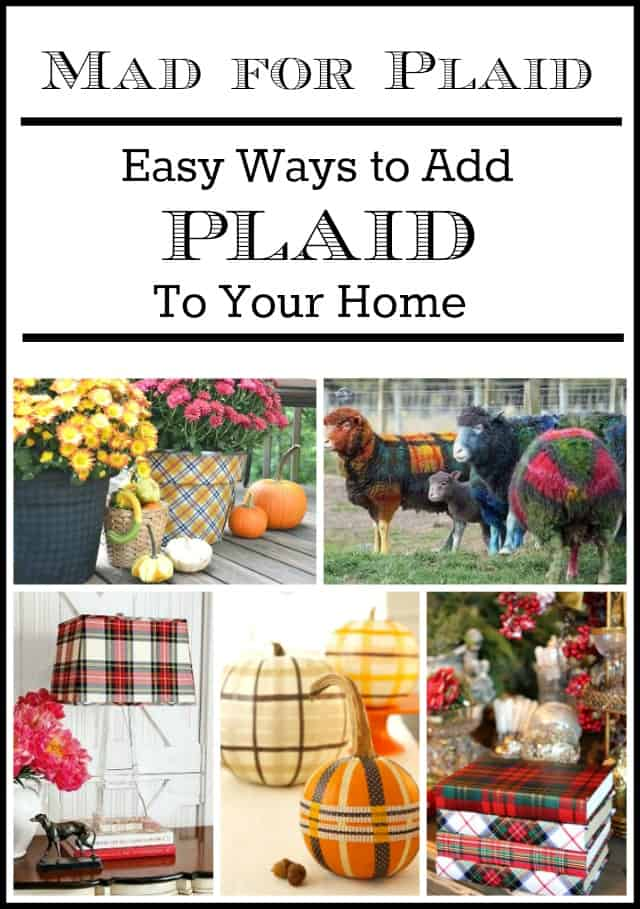 Easy ideas for adding a touch of plaid to your home poster.