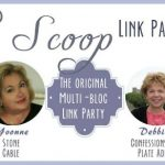 The Scoop Link Party #152
