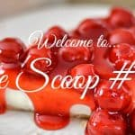 The Scoop Link Party #157