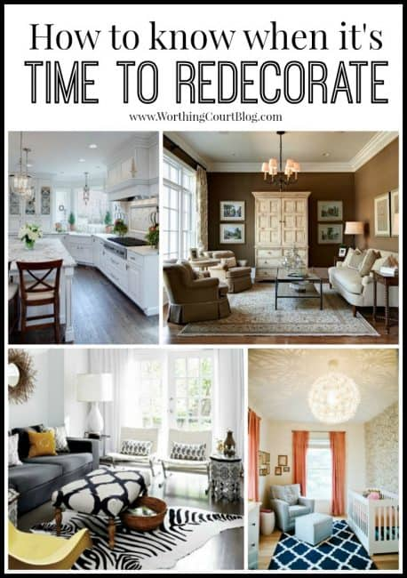 Three questions to ask yourself to know if it's time to give your decor a facelift.