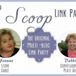 The Scoop Link Party #179