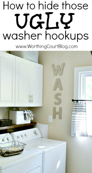 An Easy Diy To Hide Your Ugly Washer Hookups Worthing Court