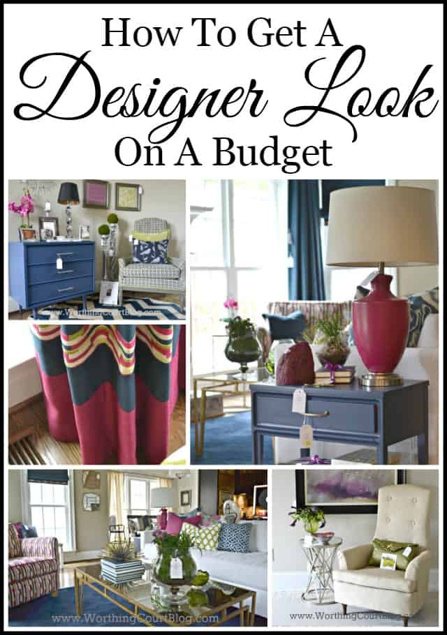 Tips for getting a designer look on a budget