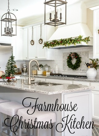 Farmhouse Christmas Kitchen Tour