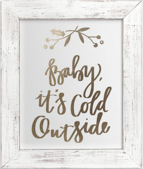 Baby It's Cold Outside Gold Foil Print From Minted