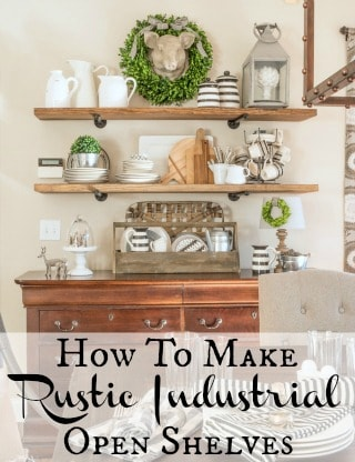 How To Make Rustic Industrial Shelves