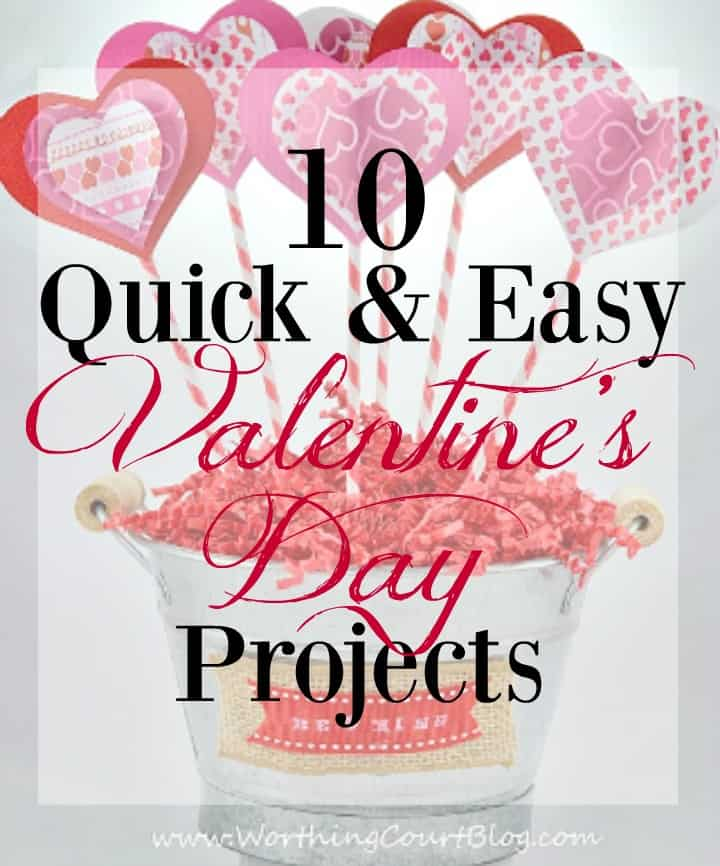 10 Quick And Easy Valentine's Day Crafts And Projects || Worthing Court