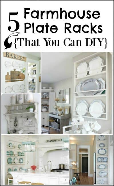 5 Farmhouse Plate Racks To DIY