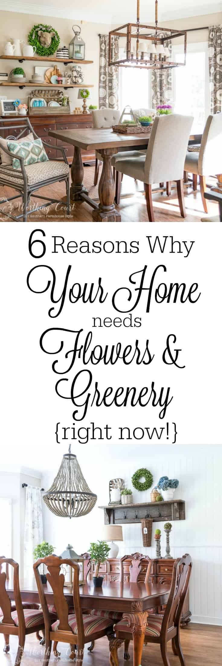 6 Reasons Why Your Home Needs Flowers and Greenery Right Now