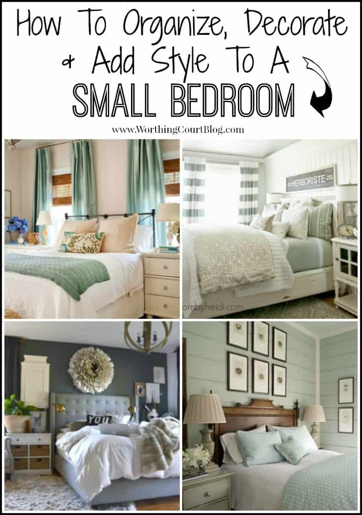 A comprehensive guide for how to organize, decorate and add style to a small bedroom.