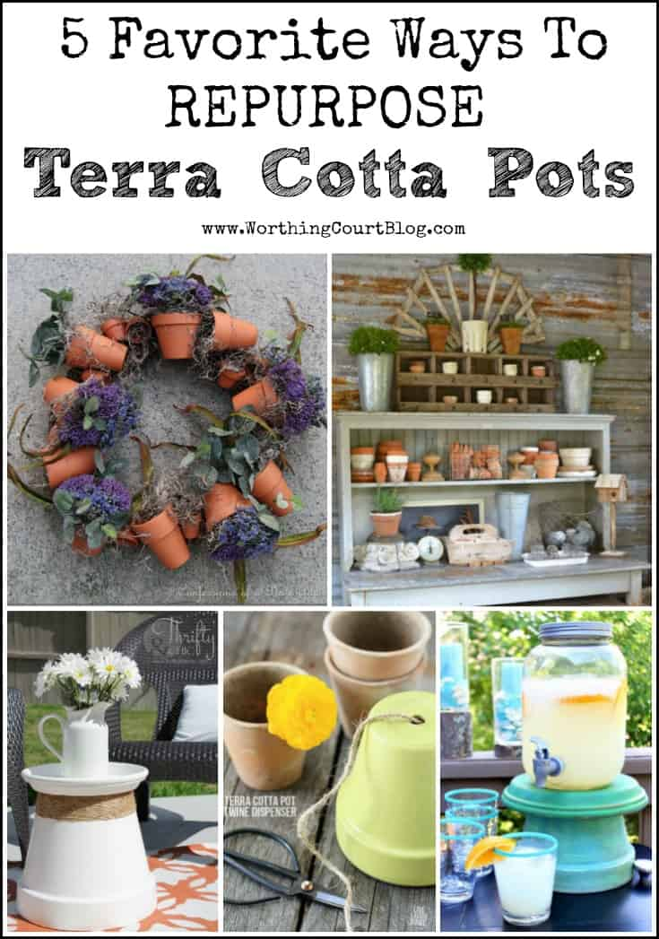 5 Favorite Ways To Repurpose Terra Cotta Pots poster.