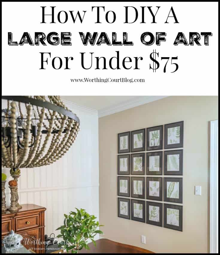 How To DIY A Large Wall Of Art For Under $75