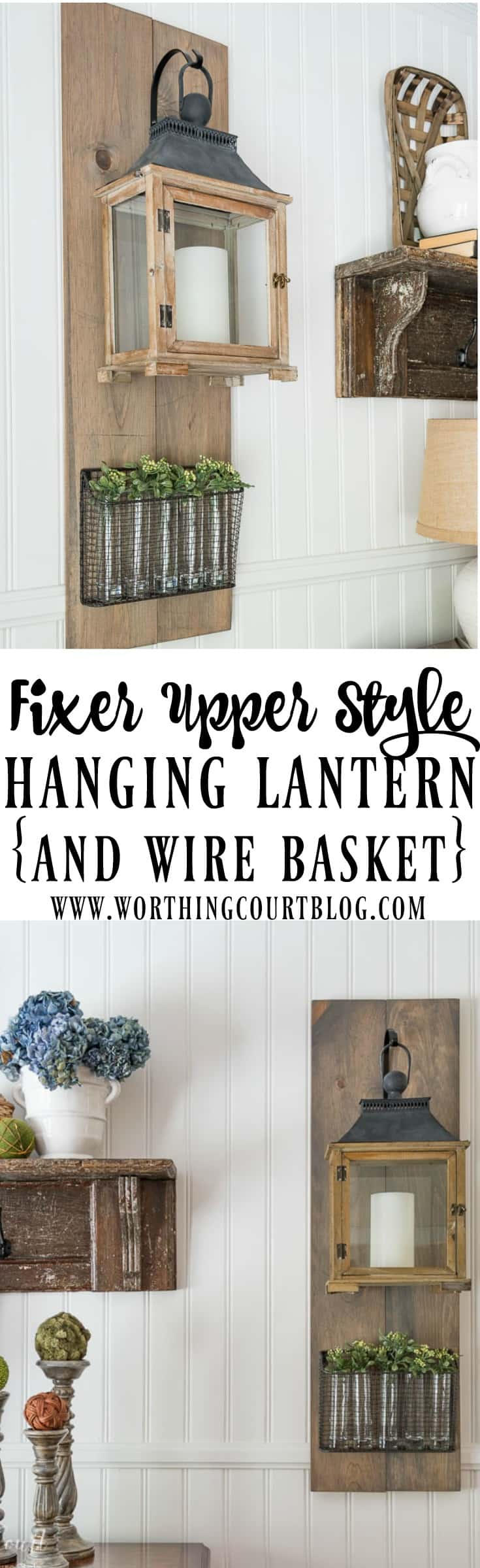 DIY farmhouse style hanging lantern and wire basket