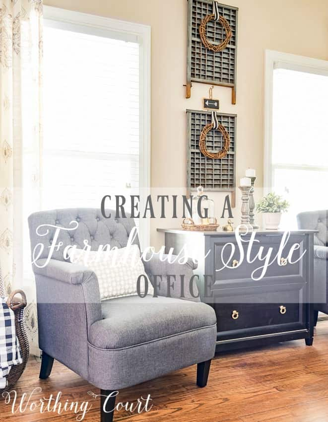 Creating A Farmhouse Style Office || Worthing Court