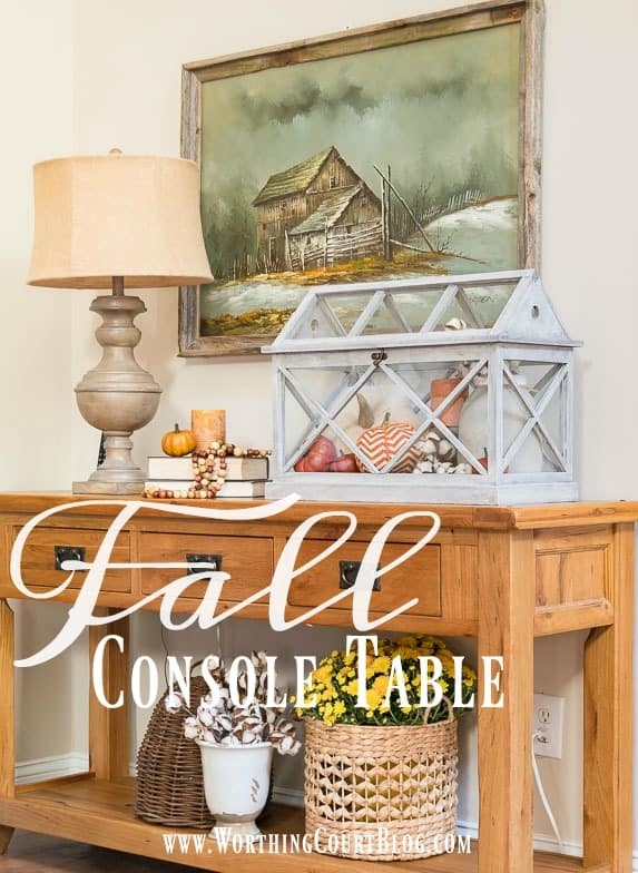 Fall console table with terrarium vignette || Worthing Court