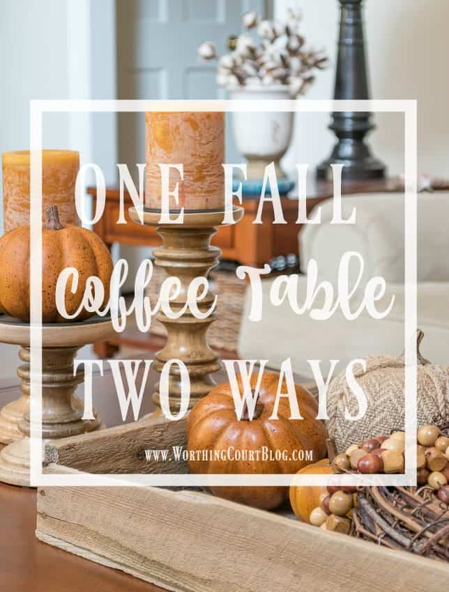 One fall coffee table styled two ways graphic.