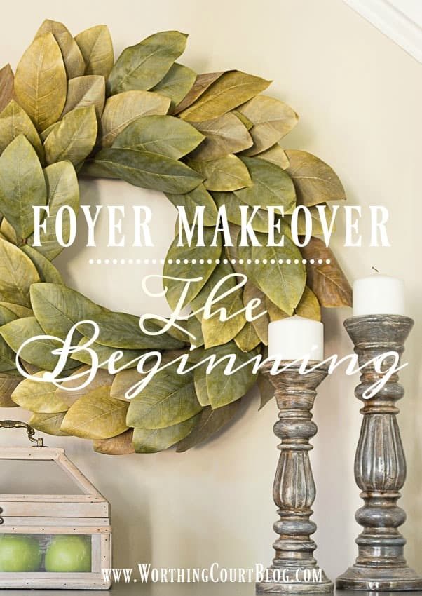 The Beginning Of My Foyer Makeover || Worthing Court