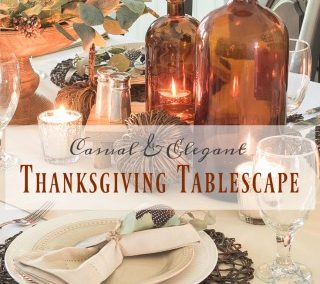 How To Set A Casual, But Elegant Thanksgiving Table