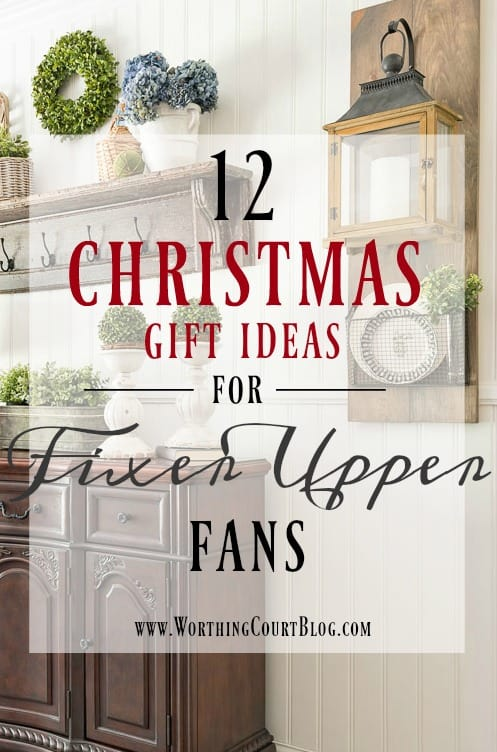 Twelve Christmas Gift Ideas For Fixer Upper Fans || Worthing Court