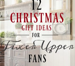 12 Gift Ideas For Fixer Upper Fans