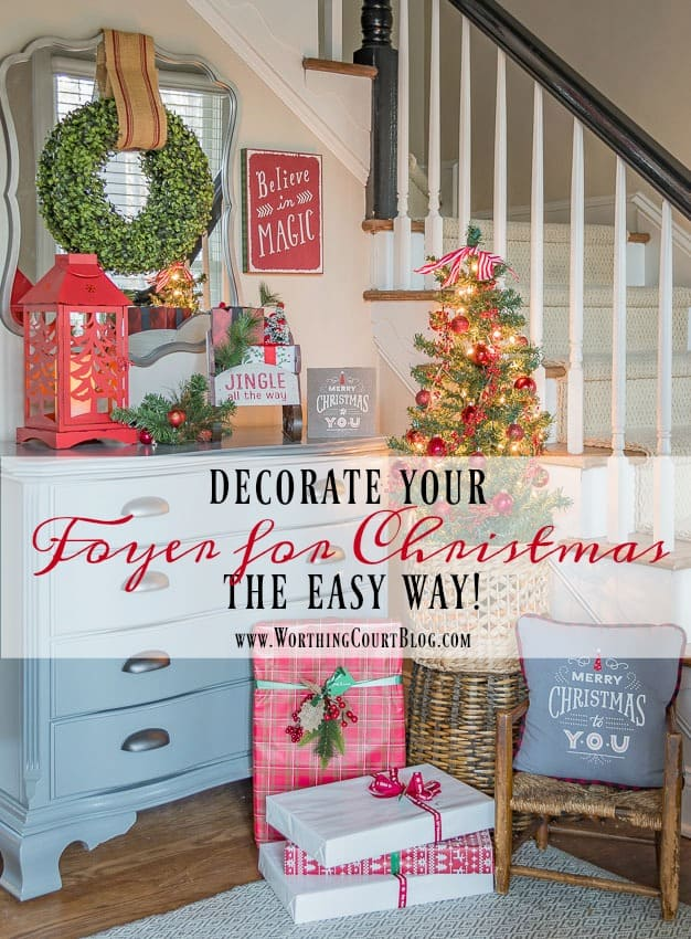 Decorate Your Foyer For Christmas The Easy Way || Worthing Court
