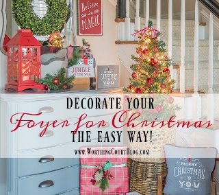 Decorate Your Foyer For Christmas The Easy Way!