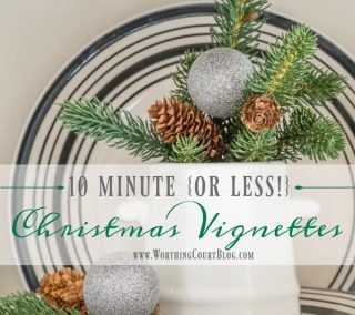 10 Minute {Or Less!} Christmas Vignettes