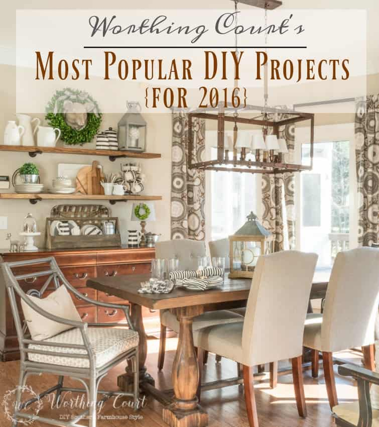 Worthing Court's Most Popular DIY Projects For 2016
