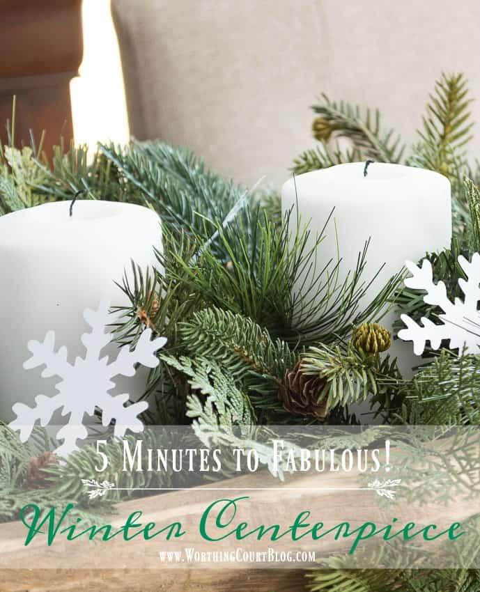 5 minute winter centerpiece || Worthing Court