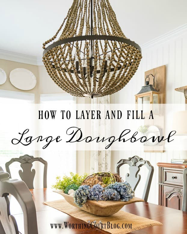 How To Layer And Fill A Large Dough Bowl || Worthing Court