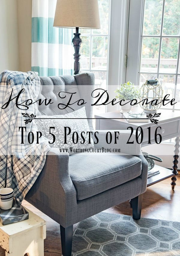 Top 5 How To Decorate Posts of 2016 || Worthing Court