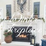 My After Christmas Snowy Winter Fireplace